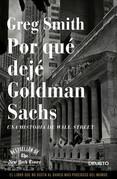 Por qué dejé Goldman Sachs
