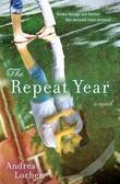The Repeat Year: A Novel