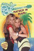 Mayhem in Miami #2