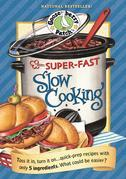 Super-Fast Slow Cooking Cookbook: Toss it in, turn it on...quick prep recipes with only 5 ingredients.  What could be easier?