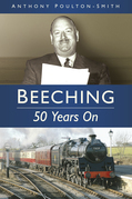 Beeching: 50 Years On