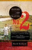 House of Prayer No. 2: A Writer's Journey Home