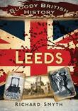 Bloody British History Leeds
