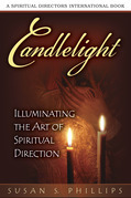 Candlelight: Illuminating the Art of Spiritual Direction