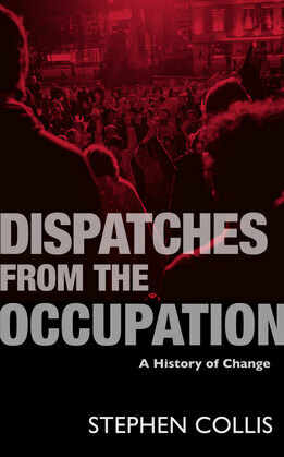 Dispatches from the Occupation: A History of Change