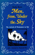 Men from Under the Sky: The Arrival of Westerners in Fiji