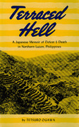 Terraced Hell: A Japanese Memoir of Defeat & Death in Northern Luzon, Philippines