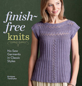 Finish-Free Knits: No-Sew Garments in Classic Styles