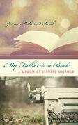 My Father is a Book: A Memoir of Bernard Malamud