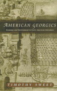 American Georgics: Economy and Environment in American Literature, 1580-1864