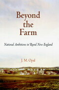 Beyond the Farm: National Ambitions in Rural New England