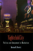 Nightclub City: Politics and Amusement in Manhattan