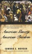 Edmund S. Morgan - American Slavery, American Freedom