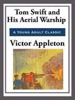 Tom Swift and His Aerial Warship