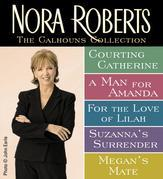 The Calhouns Collection by Nora Roberts