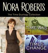 The Time Duology by Nora Roberts