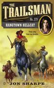The Trailsman #379: Hangtown Hellcat