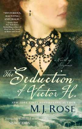 The Seduction of Victor H.: A Novel of Suspense