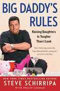 Big Daddy's Rules: Raising Daughters Is Tougher Than I Look