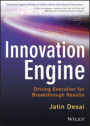 Innovation Engine: Driving Execution for Breakthrough Results