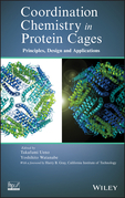 Coordination Chemistry in Protein Cages: Principles, Design, and Applications