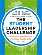 The Student Leadership Challenge: Student Workbook and Personal Leadership Journal
