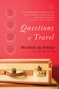 Questions of Travel: A Novel