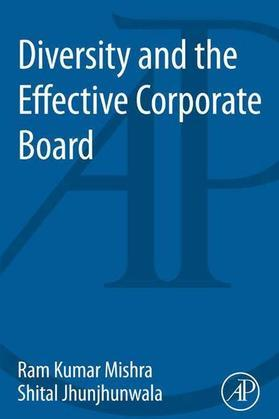Diversity and the Effective Corporate Board