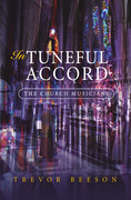 In Tuneful Accord: The Church Musicians