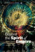 Beyond the Spirit of Empire: Religion and Politics in a New Key