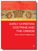 Scm Studyguide Early Christian Doctrine and the Creeds
