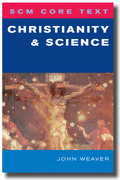 SCM Core Text Christianity and Science