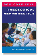 SCM Core Text Theological Hermeneutics