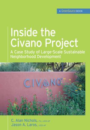 Inside the Civano Project (GreenSource Books): A Case Study of Large-Scale Sustainable Neighborhood Development