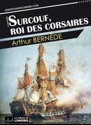 Surcouf, roi des corsaires