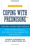 Coping with Prednisone,  Revised and Updated