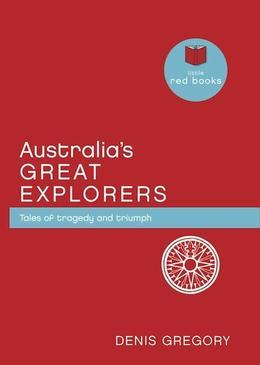 Australia's Great Explorers