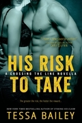 His Risk to Take