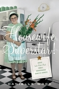 Housewife Superstar!