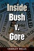 Inside Bush V. Gore