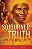 Sojourner Truth: American Abolitionist