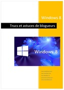Windows 8 - Trucs de blogueurs