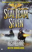 Seal Team Seven #21: Hostile Fire