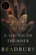 A Sound of Thunder and Other Stories