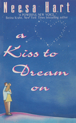 A Kiss To Dream On