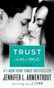 J. Lynn - Trust in Me