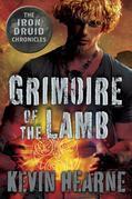 Grimoire of the Lamb: An Iron Druid Chronicles Novella