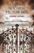 La última noche de Víctor Ros