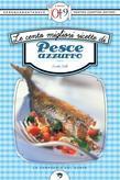 Le cento migliori ricette di pesce azzurro