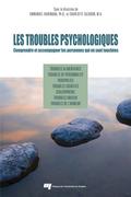 Les troubles psychologiques